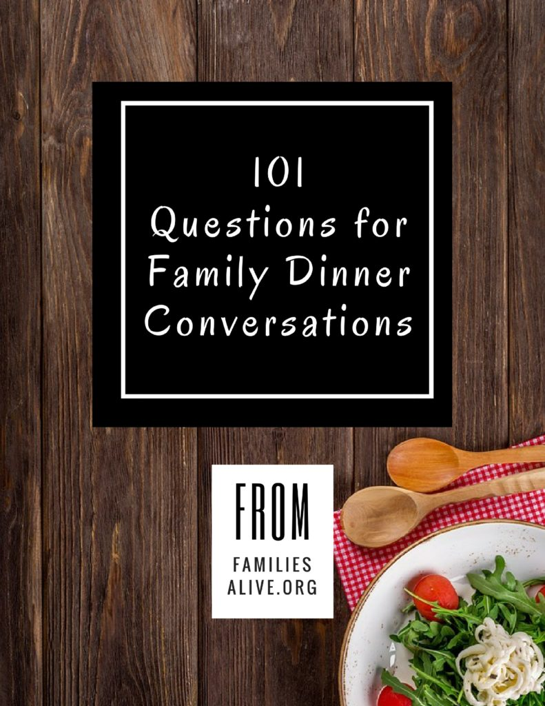 101 Questions for Family Dinner Conversations